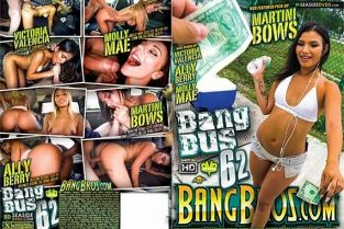 BangBros - Bang Bus Vol. 62 2016 Molly Mae, Martini Bows, Ally Berry, Victoria Valencia