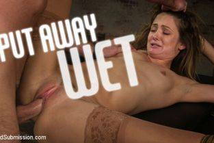 Sex And Submission - Zoe Sparx Put Away Wet