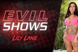 EvilAngel - Lily Lane Evil Shows
