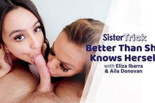 AdultTime - Eliza Ibarra, Aila Donovan Better Than She Knows Herself
