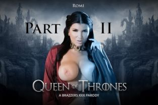 Xander Corvus, Romi Rain Queen Of Thrones: Part 2 (A XXX Parody) [Best of Brazzers]