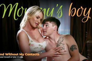 MommysBoy - Rachael Cavalli Blind Without My Contacts