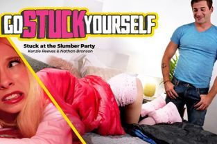 GoStuckYourself - Kenzie Reeves Stuck At The Slumber Party